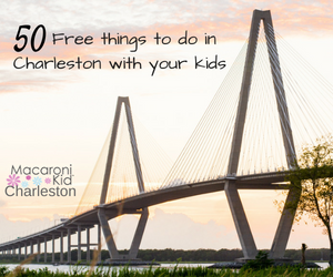 50 Free Things to do in Charleston, SC with your kids
